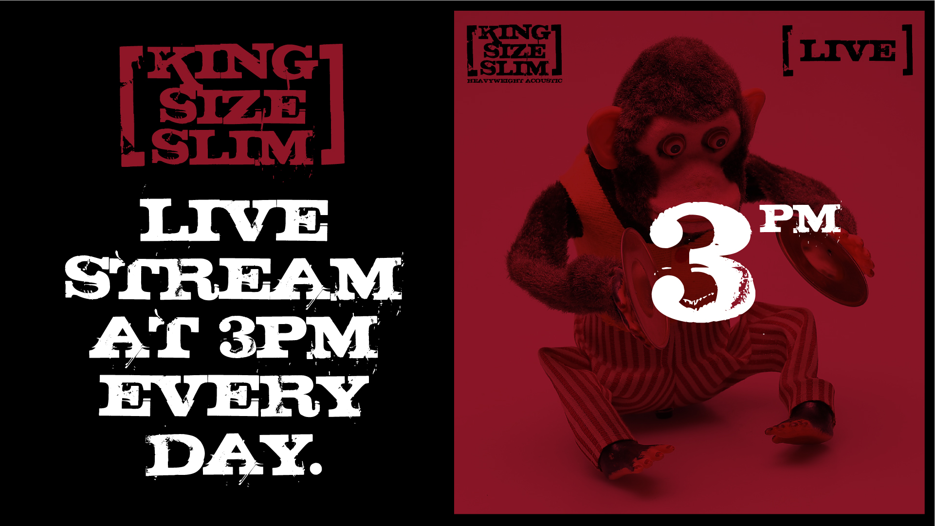 KING SIZE SLIM Live at 3!
